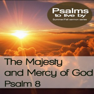 The Majesty and Mercy of God