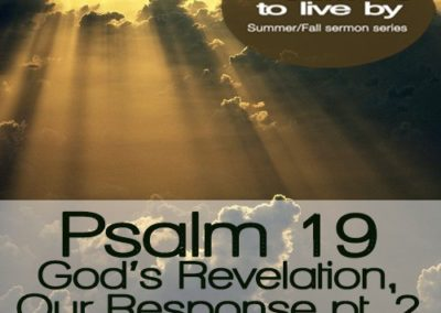 Psalm 19 – God's Revelation, Our Response pt. 2